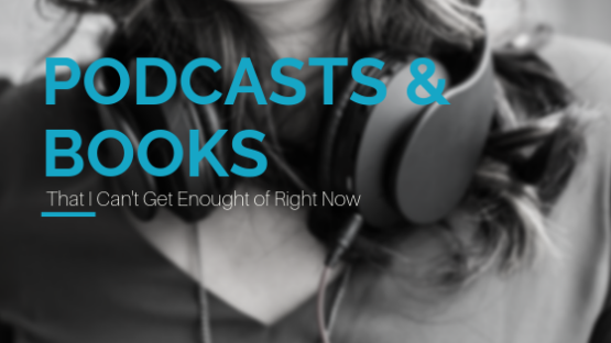 Podcasts & books copy 2